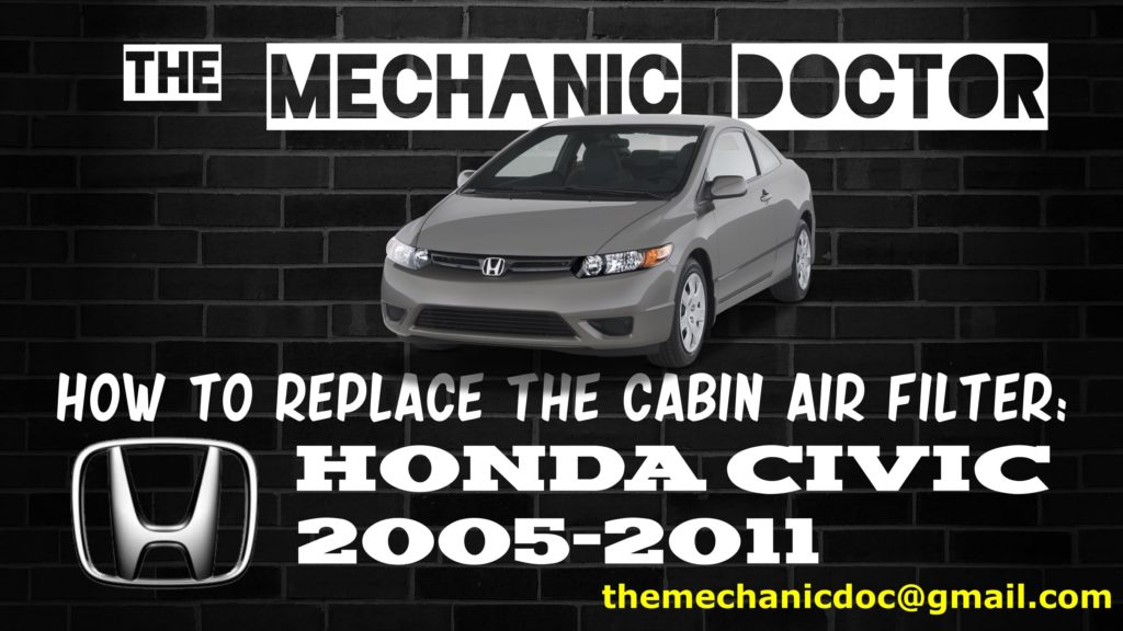 How To Replace The Cabin Air Filter Honda Civic 2005