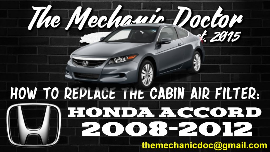 How To Replace The Cabin Air Filter Honda Accord 2008 2012