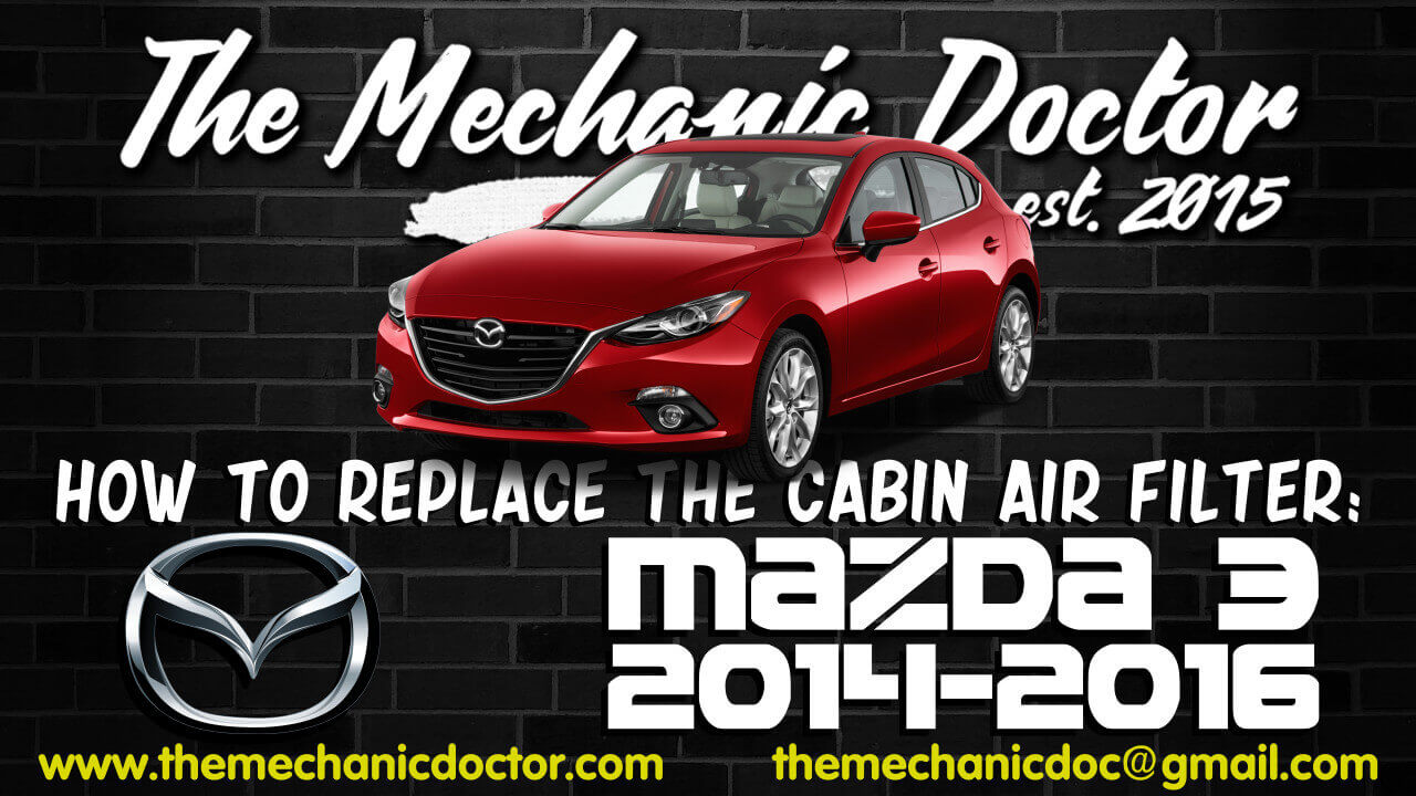 How To Replace The Cabin Air Filter : Mazda 3 2014, 2015, 2016