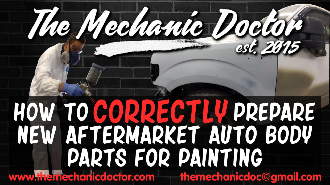 Aftermarket Auto Parts >> How To Correctly Prepare Any New Aftermarket Auto Body Parts
