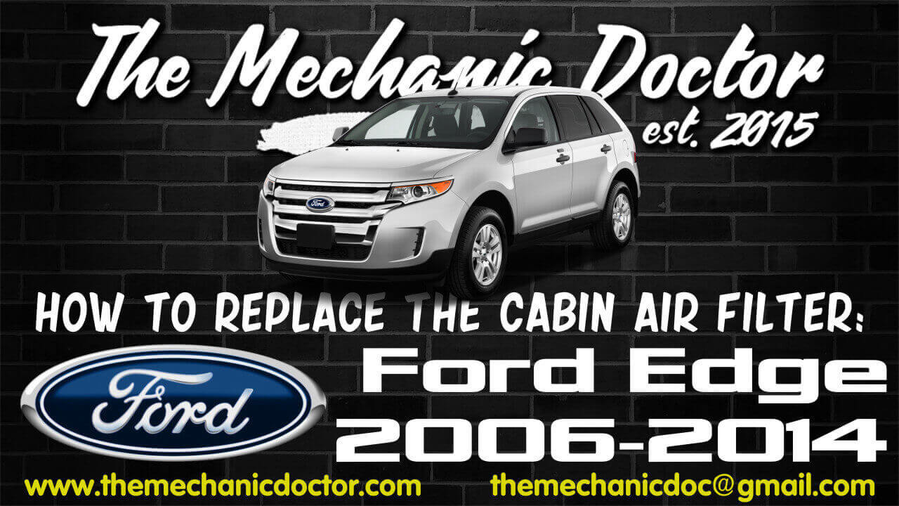 How To Replace The Cabin Air Filter Ford Edge 2006 2007